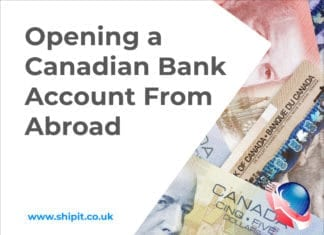 Canadian Currency - Opening a Canadian Bank Account from Overseas